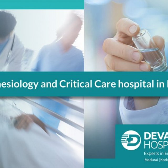 Devadoss Multispeciality Hospital - Best Anesthesiology and Critical Care